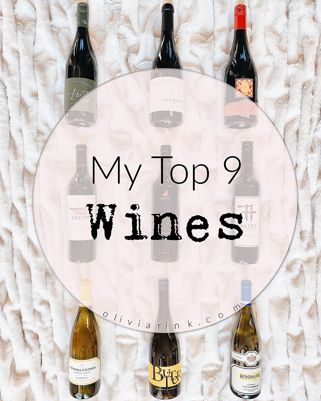 olivia rink wine picks, olivia rink top wines, favorite wines, olivia rink favorite wines, blogger favorite wines, lifestyle blogger wine favorites